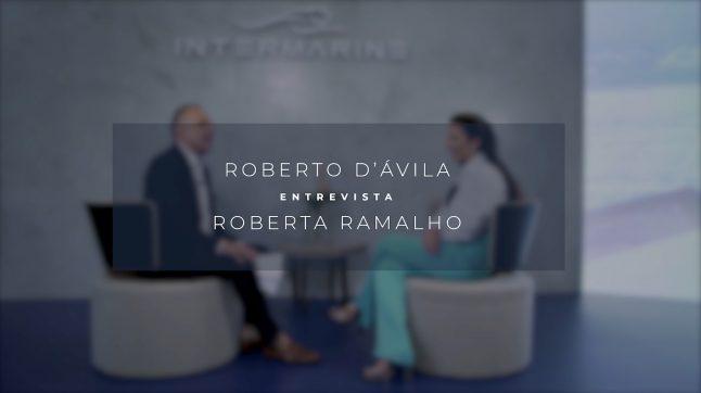 ROBERTO D'ÁVILA ENTREVISTA ROBERTA RAMALHO